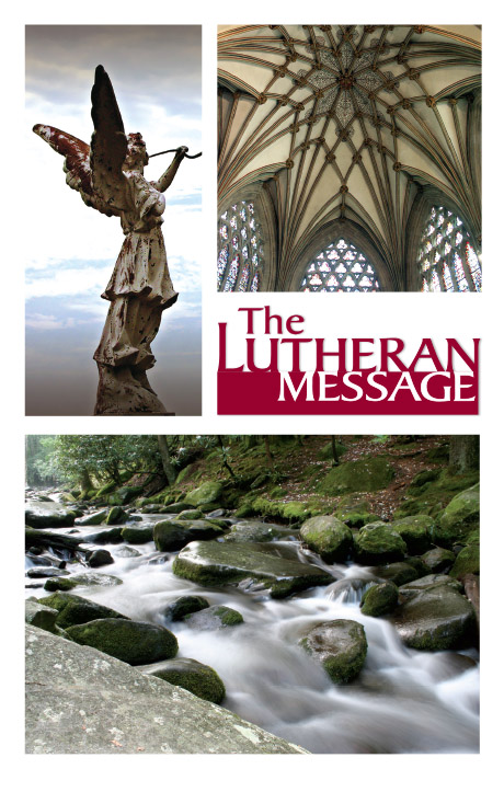 The Lutheran Message